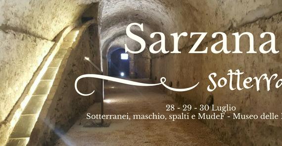 Sarzana Sotterranea, dal 29 al 30 Luglio